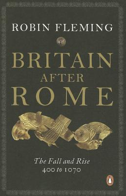 Britain After Rome By Fleming, Robin